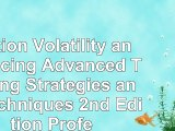 download  Option Volatility and Pricing Advanced Trading Strategies and Techniques 2nd Edition 4b654452