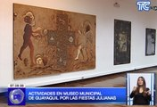 Actividades en Museo Municipal de Guayaquil por las fiestas julianas