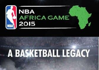 NBA Africa Game 2015 – A Basketball Legacy