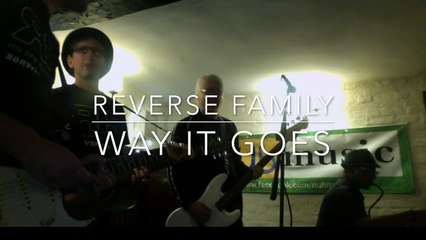 Reverse Family - Way It Goes
