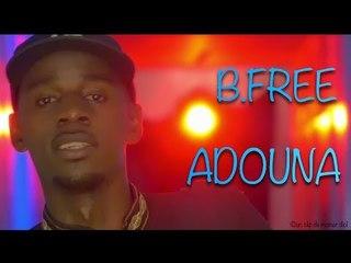 B.free - Adouna (clip officiel)