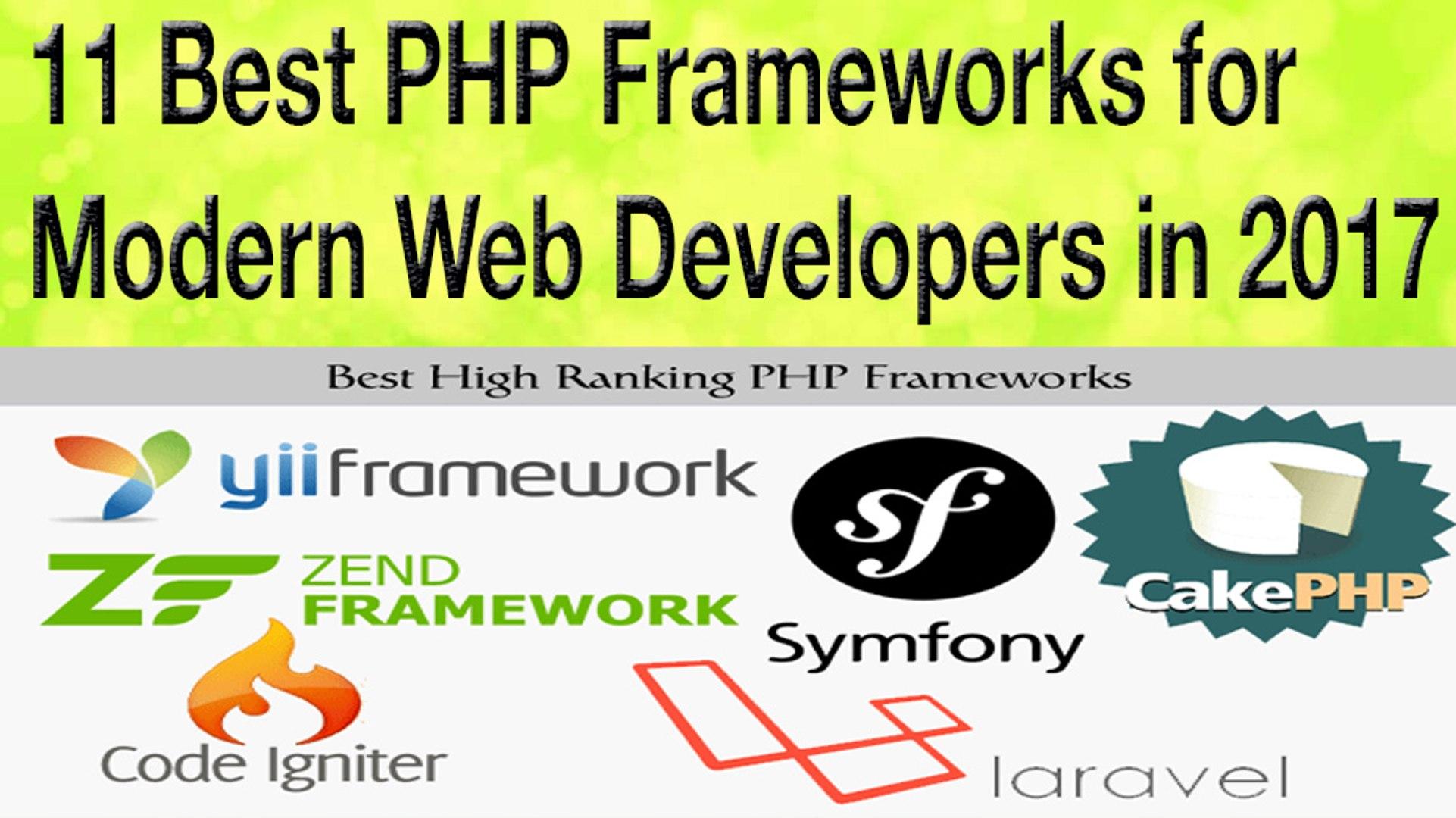 11 Best PHP Frameworks for Modern Web Developers in 2017