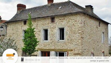 A vendre - Maison/villa - Comps la grand ville (12120) - 5 pièces - 130m²