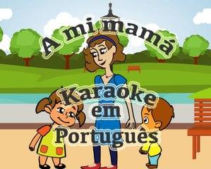 """""""A mi mamá"""" Karaoke com legendas em português"""