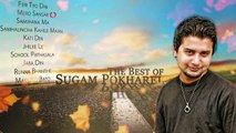 SUGAM POKHAREL  All Time Golden Hits Collections  Nepali Pop Songs Greatest Hits  Best Of Sugam