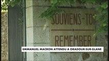Emmanuel Macron en déplacement à Oradour-sur-Glane - Politique