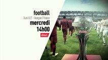 Football - Euro U17 : France U17 vs Hongrie U17 bande annonce