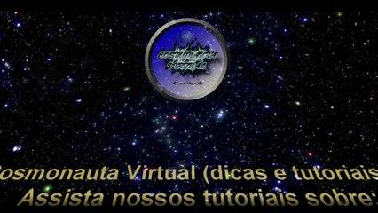 Apresentação do Canal Cosmonauta Virtual