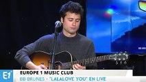 """BB Brunes chante """"Lalalove You"""" en live à Europe 1"""