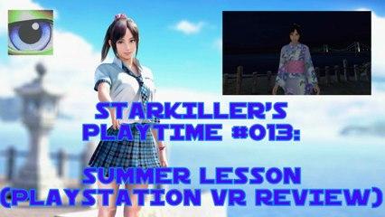 Summer Lesson (Playstation VR / PSVR Review) - starkiller's Playtime #013