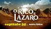 O RICO E LÁZARO 28/04/2017 (Sexta feira) CAPÍTULO 35 Completo