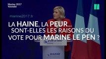Les électeurs de Marine Le Pen votent-ils par peur et par haine? Ce qu'en disent les psychologues