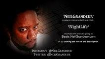 Nightlife [Produced by NeilGrandeur] | Hip Hop/Rap Beat for Sale | Hip Hop Instrumentals