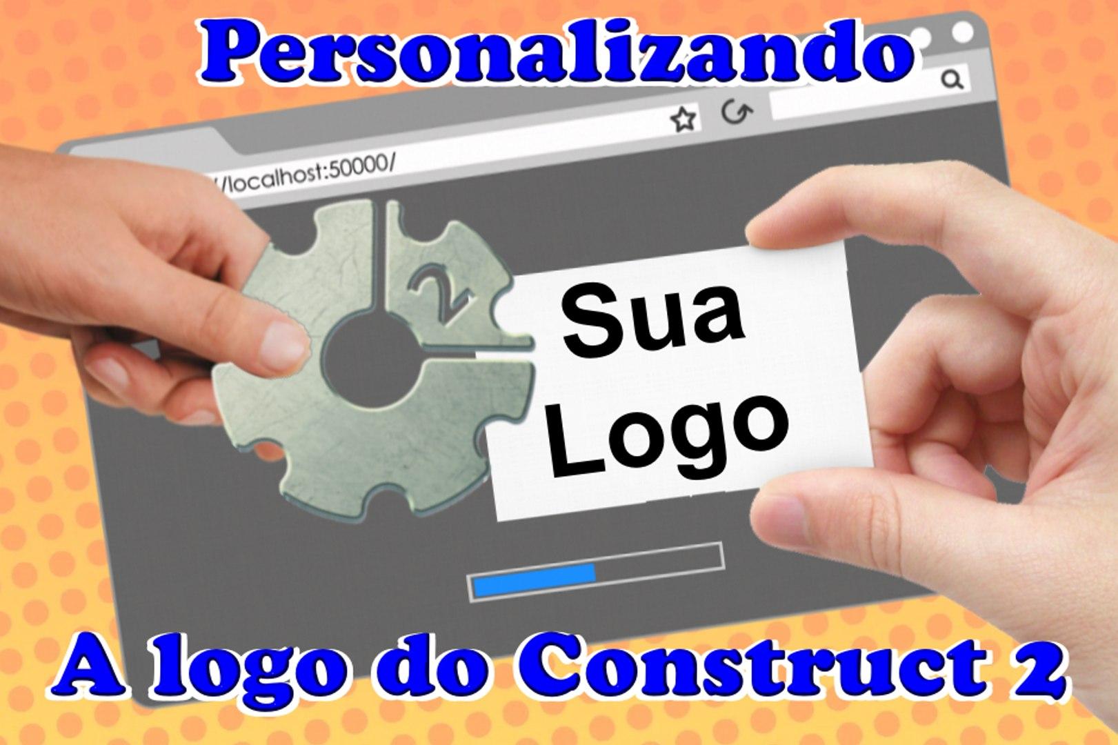 Tutorial Como Personalizar a logo do construct 2