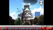 OVNI VISTO EN CHINA 02 MAYO 2017   UFO SEEN IN CHINA 02 MAY 2017