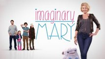 "Imaginary Mary"" Season 1 Episode 6 ( 1x6 ) Fulll TV Series HD Dailymotion"