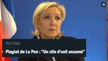 """Plagiat d'un discours de Fillon : """"Un clin d'oeil assumé"""" pour Marine Le Pen"""