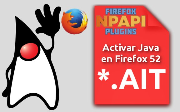 Activar plugin Java y otros plugin NPAPI en Firefox 52