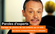 Paroles d'experts – Partage de photos de ses enfants sur la toile : les bons comportements - Orange