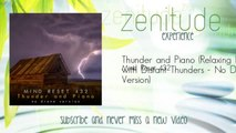 Mind Reset 432 - Thunder and Piano - Relaxing Piano with Distant Thunders - No Drones Version