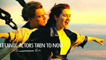 TITANIC (1997) ACTORS/ CAST THEN TO NOW Ft. LEONARDO DICAPRIO ,KATE WINSLET | 100 DEGREE FACTS