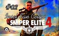 SNIPER ELITE 4: ITALIA I Gameplay German (Deutsch) I Mission: INSEL SAN CELINI I Part 02 (no commentary)