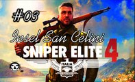 SNIPER ELITE 4: ITALIA I Gameplay German (Deutsch) I Mission: INSEL SAN CELINI I Part 03 (no commentary)