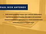 Paul Nick Antonov-What is BASE jumping sport