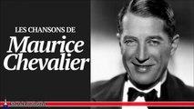 Maurice Chevalier - Les plus belles chansons françaises