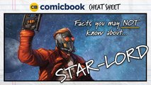 Facts You May NOT Know About Star-Lord  - ComicBook Cheat Sheet