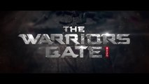THE WARRIORS GATE (2017) Bande Annonce VF - HD