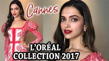 Deepika Padukone On Katrina Kaif, MET Gala And Cannes Debut | L'Oréal Cannes Collection 2017 Launch