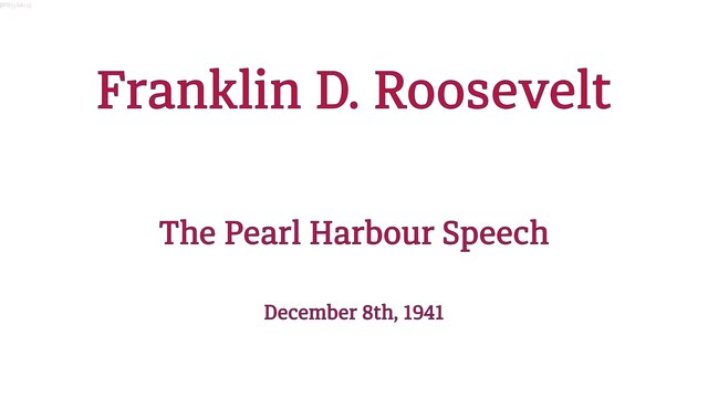 Roosevelt: The Pearl Harbour Speech
