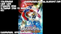Terjemahan Lirik Lagu Ultraman Zero vs Darklops Zero Atarashii Hero
