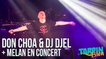 Concert de DON CHOA & DJ DJEL de la Fonky Family + Melan au Moulin