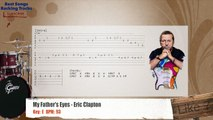 My Father's Eyes - Eric Clapton Drums Backing Track