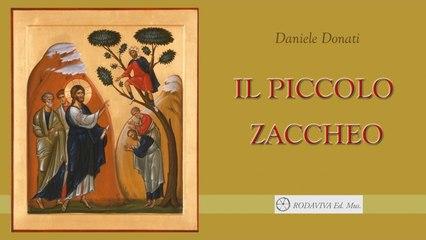Daniele Donati - IL PICCOLO ZACCHEO