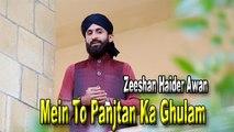 Zeeshan Haider Awan - Mein  To Panjtan Ka Ghulam