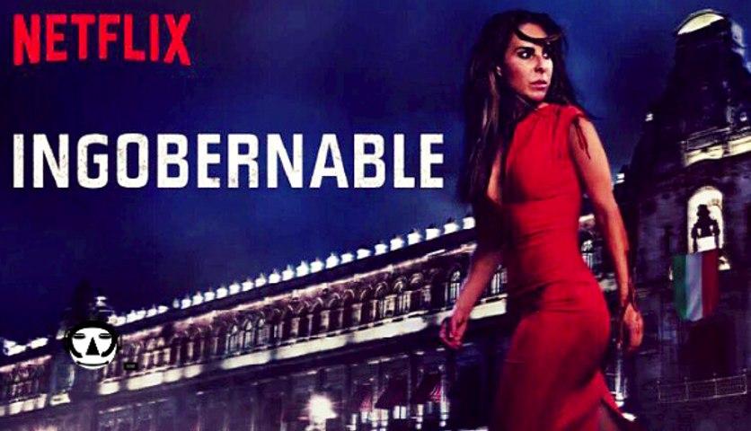 INGOBERNABLE I Season 2 I NETFLIX 2018
