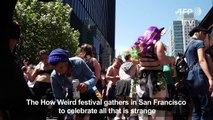 """How Weird"" Festival celebrates weirdness"