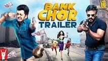 Bank Chor _ Official Trailer _ Riteish Deshmukh _ Vivek Anand Oberoi _ Rhea Chakraborty