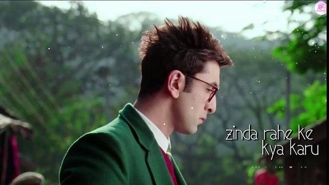 Zinda rahe ke kya karu (lyric)BY Arijit Singh - Jagga Jasoos -Ranbir Kapoor - Katrina Kaif - Pritam