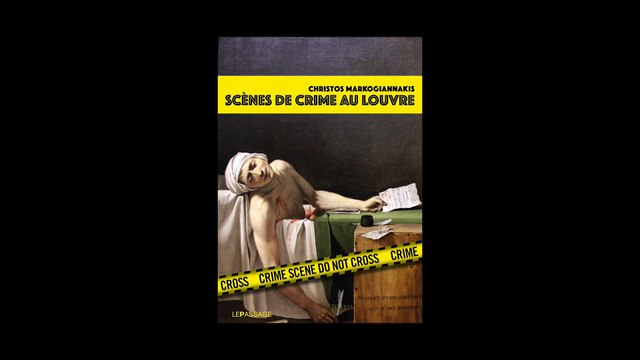 Christos Markogiannakis - Scènes de crime au Louvre