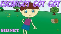 Sidney - Escargot, got, got