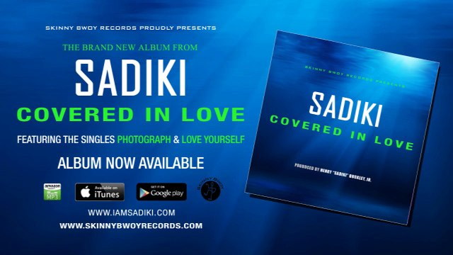 Sadiki - Love Yourself [Justin Bieber Reggae Cover] (Skinny Bwoy Records)