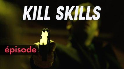 KILL SKILLS | Episode 1 | STUDIO+