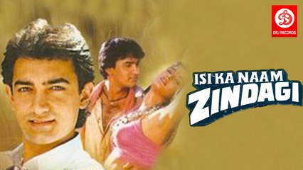 Isi Ka Naam Zindagi (1992)     Aamir Khan, Farha Naaz, Pran, Shakti Kapoor, Asrani, Tej Sap