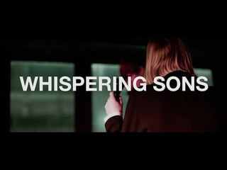 An Interview with Whispering Sons
