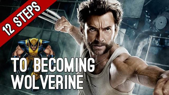 12 Steps to Becoming Wolverine