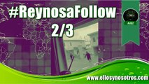 #ReynosaFollow Balaceras en Reynosa, Tamaulipas, ayer. 2/3